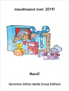 Maud! - maudmaand over 2019!