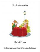 Ralini Crans - Un dia de sueño