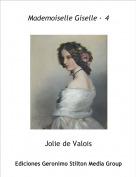Jolie de Valois - Mademoiselle Giselle · 4