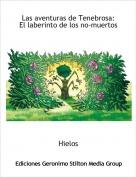 Hielos - Las aventuras de Tenebrosa:El laberinto de los no-muertos