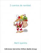 Marti quesita - 2 cuentos de navidad.