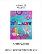 Cristal Quesitos - ANIMALESHistorias