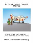 BARTOLOMEO GAIA TIRAPALLA - LE VACANZE DELLA FAMIGLIASTILTON