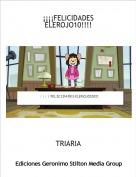 TRIARIA - ¡¡¡¡FELICIDADES ELEROJO10!!!!