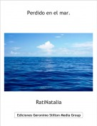RatiNatalia - Perdido en el mar.