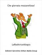 LaRoditriceAllegra - Che giornata mozzarellosa!
