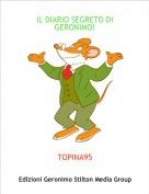 TOPINA95 - IL DIARIO SEGRETO DI GERONIMO!