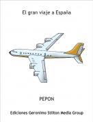 PEPON - El gran viaje a España