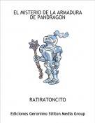 RATIRATONCITO - EL MISTERIO DE LA ARMADURA DE PANDRAGON