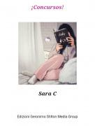 Sara C - ¡Concursos!