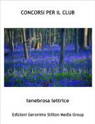 tenebrosa lettrice - CONCORSI PER IL CLUB