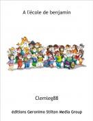 Clemleg88 - A l'école de benjamin