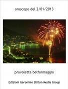 provoletta belformaggio - oroscopo del 2/01/2013