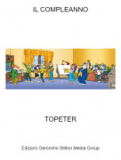 TOPETER - IL COMPLEANNO
