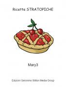 Mary3 - Ricette STRATOPICHE