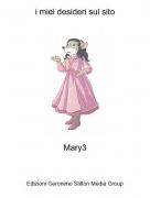 Mary3 - i miei desideri sul sito