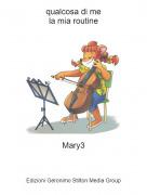 Mary3 - qualcosa di mela mia routine