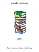 Mary3 - leggete subitoooo