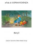 Mary3 - sfida di SOPRAVVIVENZA