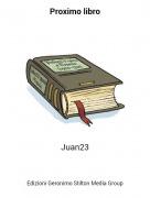 Juan23 - Proximo libro