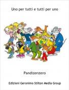 Pandizenzero - Uno per tutti e tutti per uno