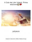 polyaura - Il Club dei Libri Volanti. Prima edizione!📚💖