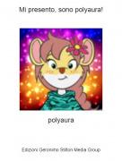 polyaura - Mi presento, sono polyaura!
