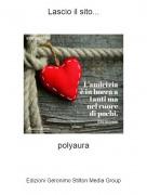 polyaura - Lascio il sito...