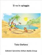 Toto-Stefano - Si va in spiaggia