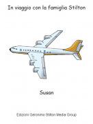 Susan - In viaggio con la famiglia Stilton