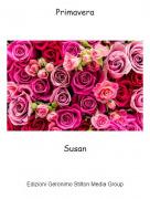 Susan - Primavera