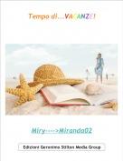 Miry---->Miranda02 - Tempo di...VACANZE!