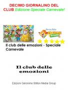 Il club delle emozioni - DECIMO GIORNALINO DEL CLUB Edizione Speciale Carnevale!