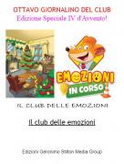 Il club delle emozioni - OTTAVO GIORNALINO DEL CLUB Edizione Speciale IV d'Avvento!