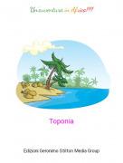 Toponia - Un'avventura in Africa!!!!
