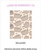 SKcool365 - ¡¡¡GUÍA DE DIVERSIÓN!!! (2)