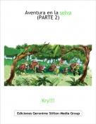 Kry!!! - Aventura en la selva(PARTE 2)