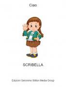 SCRIBELLA - Ciao