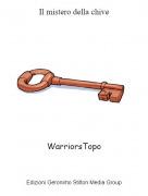 WarriorsTopo - Il mistero della chive