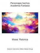 Miaaa Ratonica - Personajes hechosAcademia Fantasia