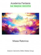 Miaaa Ratonica - Academia FantasíaLa magia existe
