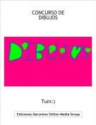 Tuni:) - CONCURSO DE DIBUJOS