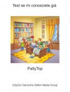 PattyTop - Test se mi conosciete già