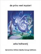 asha holhaveij - de prins veel mysteri