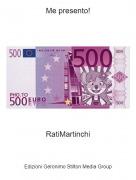 RatiMartinchi - Me presento!