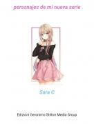 Sara C - personajes de mi nueva serie