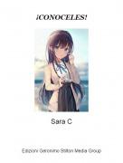 Sara C - ¡CONOCELES!