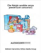 ALESSIO2005!!!!!!!! - Che Natale sarebbe senza poesie?(con concorso!)