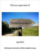 Alex910 - Efectos especiales 8