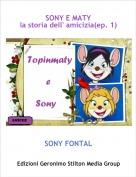 SONY FONTAL - SONY E MATY  la storia dell' amicizia(ep. 1)